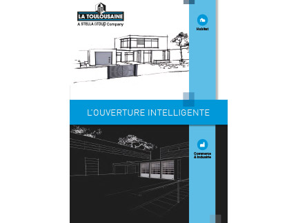 L'ouverture intelligente - brochure La Toulousaine